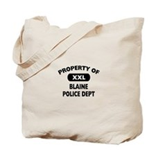 Property of Blaine Police Dept Tote Bag