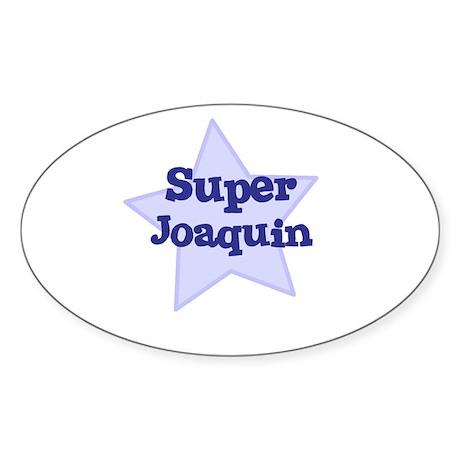 Super Joaquin Oval Sticker