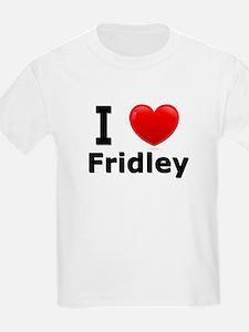 I Love Fridley T-Shirt