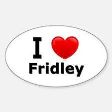 I Love Fridley Oval Decal