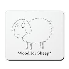 Wood for Sheep? Mousepad