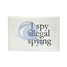 I spy illegal spying Rectangle Magnet