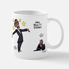 When Reality Strikes Mug