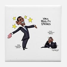 When Reality Strikes Tile Coaster