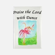 Praise the Lord with Dance Rectangle Magnet