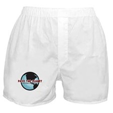 PAVE THE PLANET! Boxer Shorts