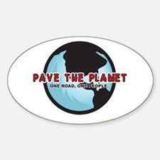 PAVE THE PLANET! Oval Decal