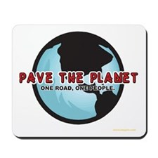PAVE THE PLANET! Mousepad