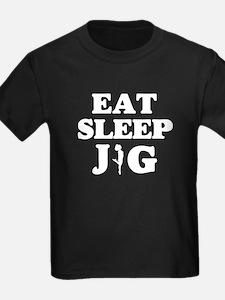 EAT SLEEP JIG T