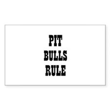 PIT BULLS RULE Rectangle Decal