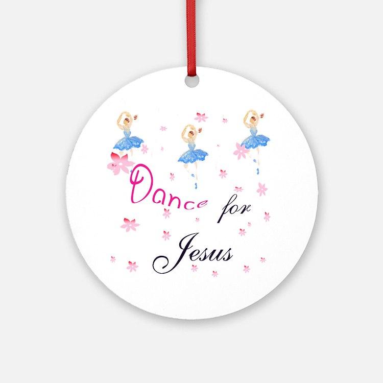 Dance for Jesus Ornament (Round)
