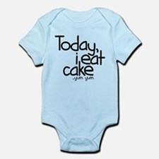 Today I Eat Cake Infant Bodysuit