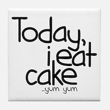 Today I Eat Cake Tile Coaster
