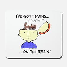 Trains On The Brain Mousepad
