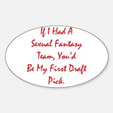 Sexual Fantasy Team Oval Decal