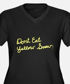 Don't Eat Yellow Snow Women's Plus Size V-Neck Dar