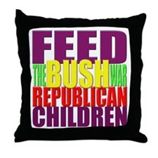 Feed the BUSH War Republican Children Throw Pillow
