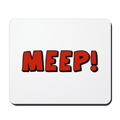 Meep Mousepad