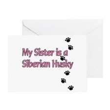 My Sister is a Siberian Husky Greeting Card