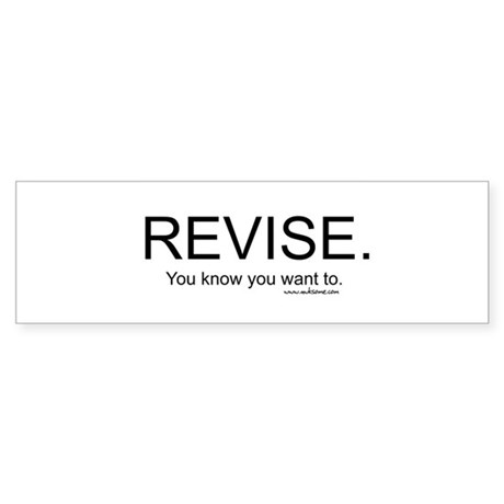 """Revise"" Bumper Sticker"