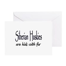 Siberian Huskies are kids wit Greeting Card