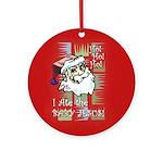 Santa Ate Baby Jesus! Ornament (Round)