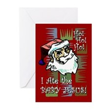 Santa Ate Baby Jesus! Greeting Cards (Pk of 10)