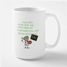 CDO cuz that's how it should Large Mug