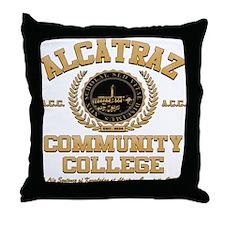 ALCATRAZ COMMUNITY COLLEGE Throw Pillow