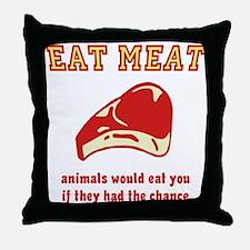 Eat Meat Throw Pillow