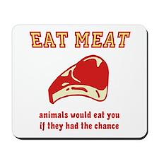 Eat Meat Mousepad