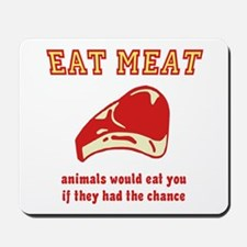 Eat Meat Mousepad
