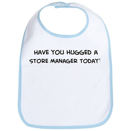 Hugged a Store Manager Bib