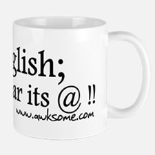 """""""English; its wear..."""" Mug"""