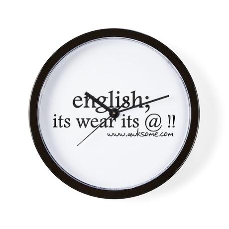 """English; its wear..."" Wall Clock"