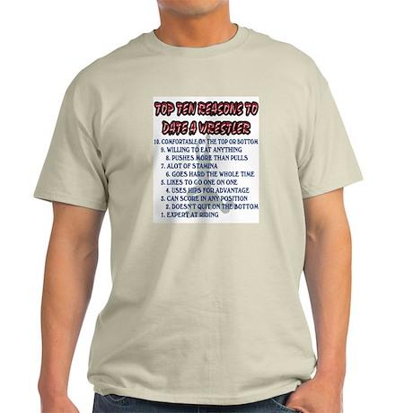 Wrestling Top Ten Date Reasons Light T-Shirt