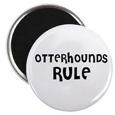 OTTERHOUNDS RULE Magnet