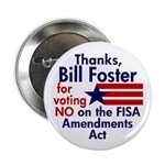 Thank Bill Foster on FISA Button