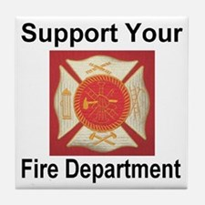 Support Your Fire Department Tile Coaster