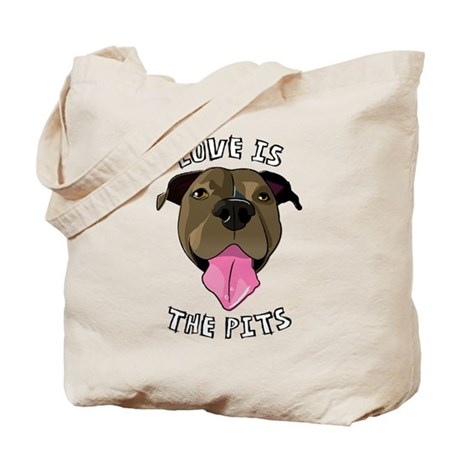 Love is The Pits Tote Bag