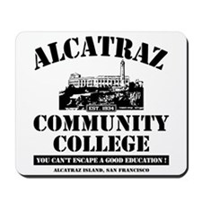 ALCATRAZ COMMUNITY COLLEGE-BA Mousepad