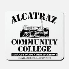 ALCATRAZ COMMUNITY COLLEGE-BA Mousepad