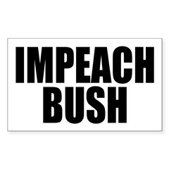 IMPEACH BUSH Rectangle Decal