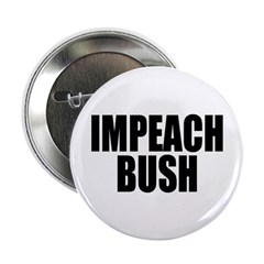 IMPEACH BUSH 2.25