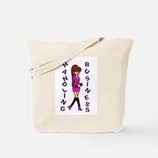 Handling Business Pink Tote Bag
