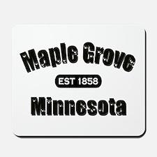 Maple Grove Established 1858 Mousepad