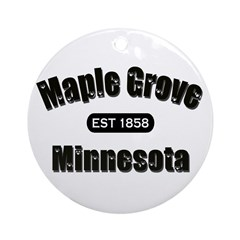 Maple Grove Established 1858 Ornament (Round)