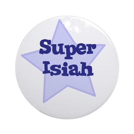 Super Isiah Ornament (Round)