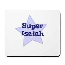 Super Isaiah Mousepad