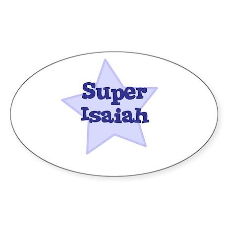 Super Isaiah Oval Sticker